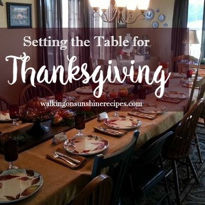 Decorating:  Easy Ideas for Setting a Beautiful Table for Thanksgiving.