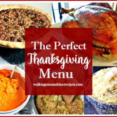 Party: The Perfect Menu for your Thanksgiving Celebration with our Foodie Friends