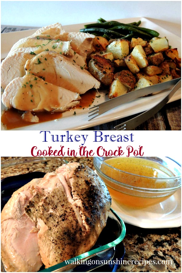 How to cook a turkey breast in the crock pot from Walking on Sunshine Recipes.