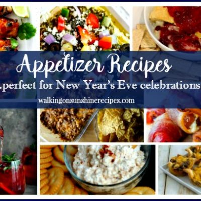 Appetizer Recipes perfect for New Year's Eve Celebrations