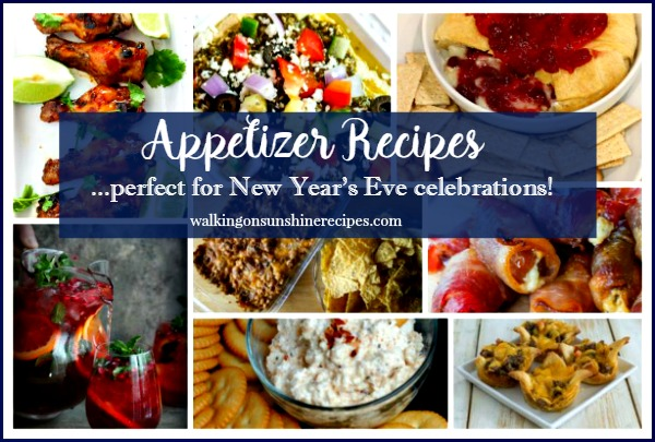 Appetizer Recipes perfect for New Year's Eve Celebrations featured on Walking on Sunshine