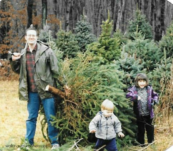Just a few years ago with my husband and kids and our tree from Walking on Sunshine.