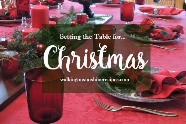 How to Set a Festive Table for Christmas on a Budget from Walking on Sunshine.