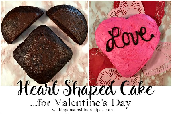 Recipe: How to Make a Heart Shaped Cake for Valentine's Day from Walking on Sunshine.