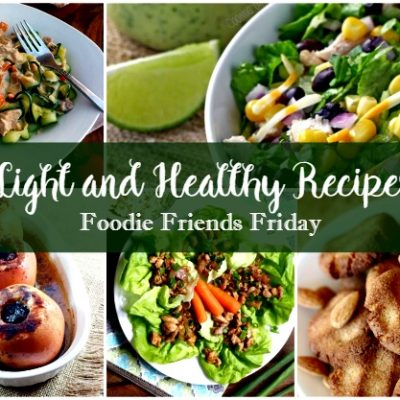 Party: Light Healthy Recipes Foodie Friends Friday