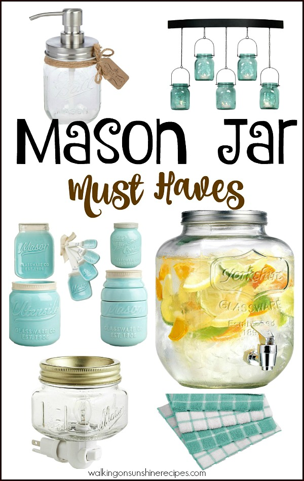 Mason Jar Must Haves from Walking on Sunshine