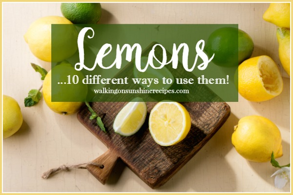Surprising Uses for Lemons is this week's tip from Walking on Sunshine.