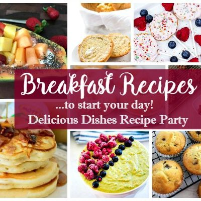 Party:  Breakfast Recipes and Delicious Dishes