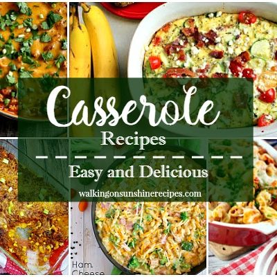 Casserole Recipes Perfect for Dinner Tonight