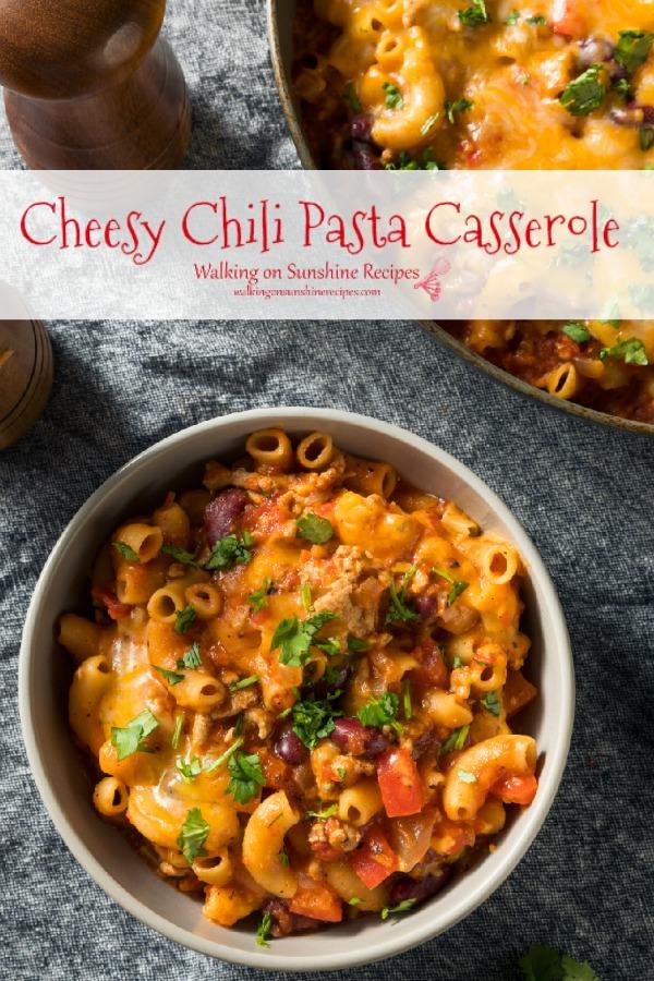 Cheesy Chili Pasta Casserole in white bowl and in casserole baking dish.