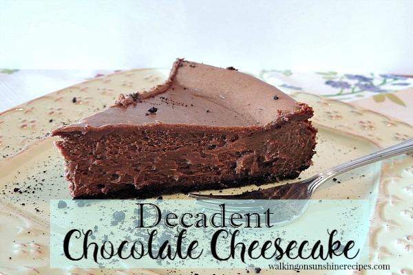 Chocolate Cheesecake from Walking on Sunshine