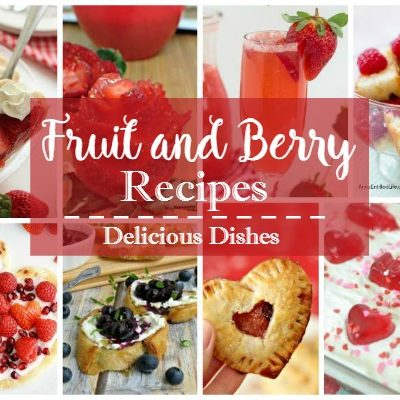 Fruit and Berry Recipes Delicious Dishes