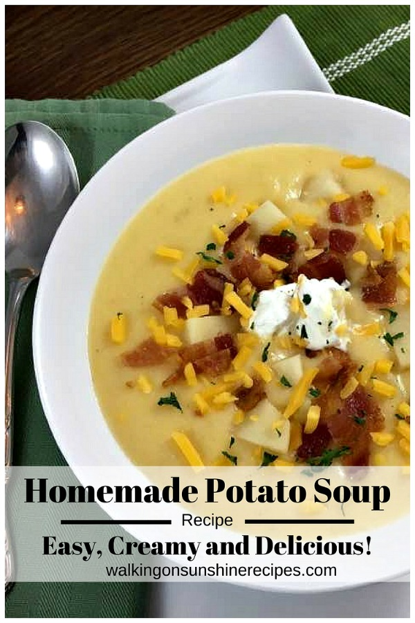 Homemade Loaded Potato Soup Recipe - Easy, Creamy and Delicious from Walking on Sunshine Recipes