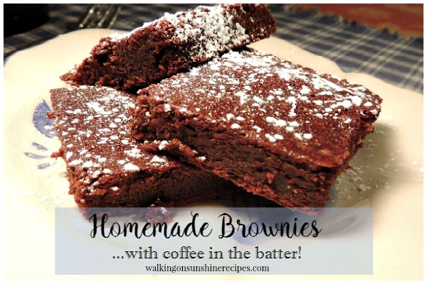 Homemade Brownies from Walking on Sunshine.