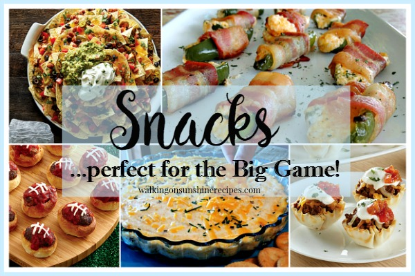 Snack recipes that are perfect for the Big Game featured on Walking on Sunshine.