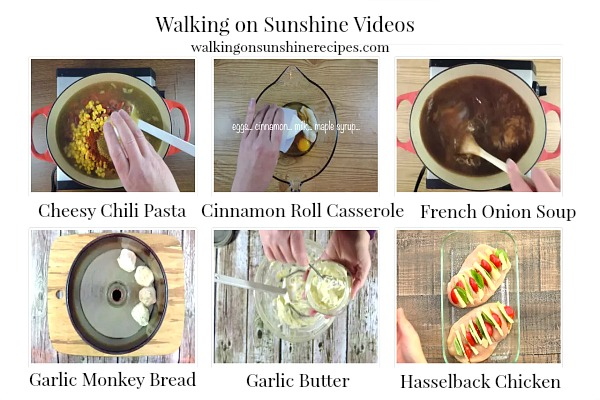 Recipe videos available from Walking on Sunshien.