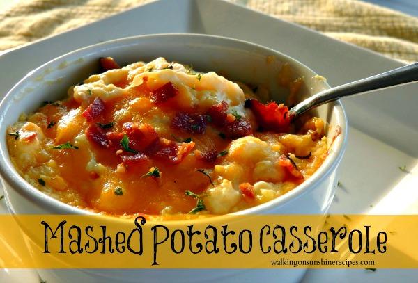Mashed Potato Casserole from Walking on Sunshine