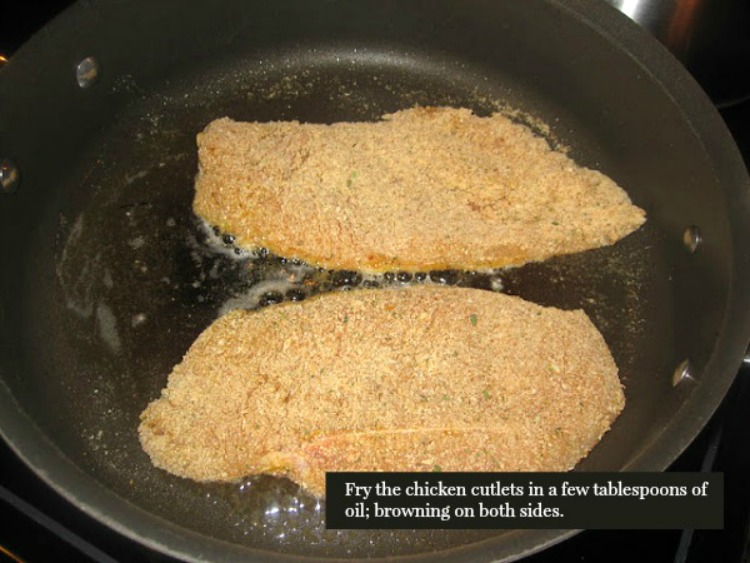 Brown the chicken cutlets on each side from Walking on Sunshine