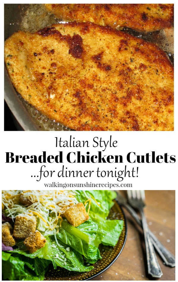 Italian Style Breaded Chicken Cutlets Italian Style for dinner tonight from Walking on Sunshine