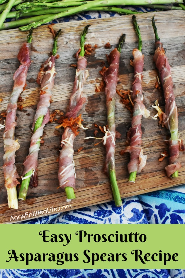 Prosciutto Asparagus Spears Recipe from Ann's Entitled Life
