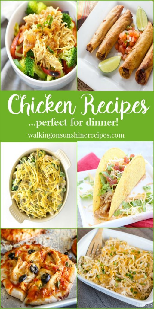 Chicken recipes that are perfect for dinner this week for your family featured on Walking on Sunshine.