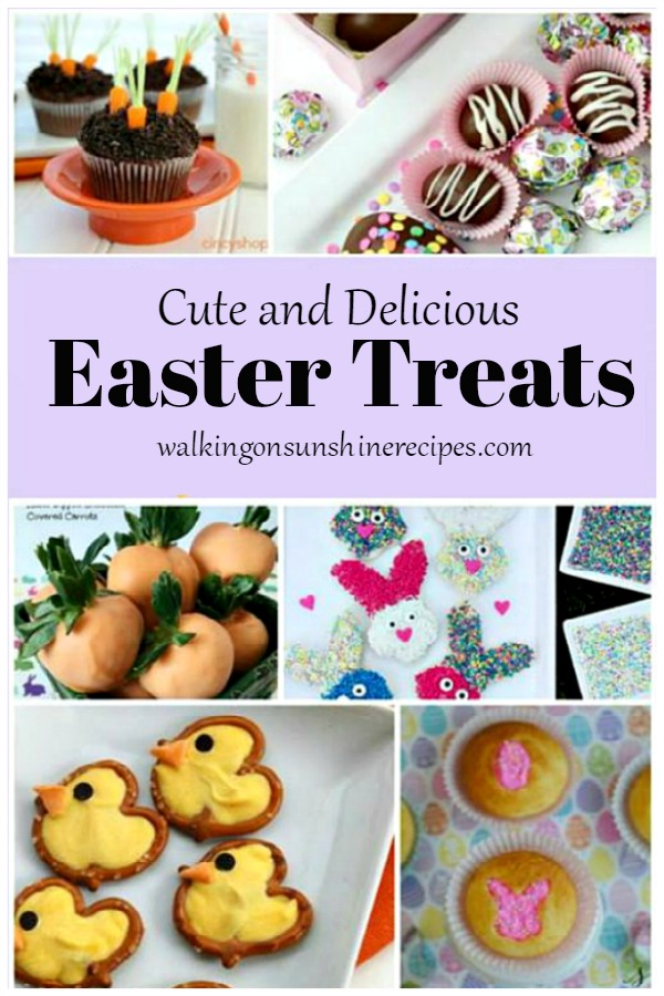 Cute Easter Treats featured on Walking on Sunshine