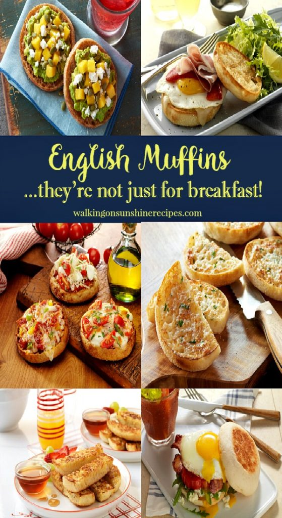 English Muffins are not just for breakfast featured on Walking on Sunshine