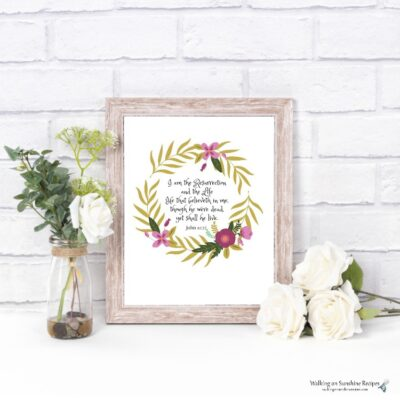 I am the Resurrection and the Life FREE PRINTABLE