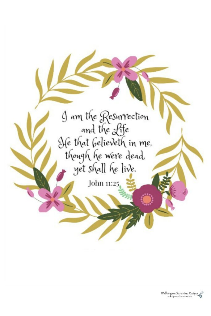 Free printable for you to use in your home decor of John 11:25