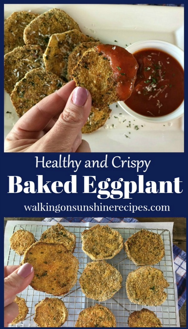 Healthy and Crispy Baked Eggplant  from Walking on Sunshine Recipes.  The perfect appetizer or snack!
