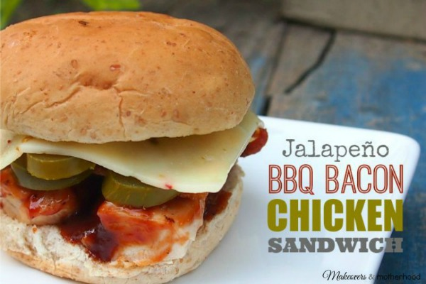 Jalapeno BBQ Bacon Chicken Sandwich from Makeovers and Motherhood