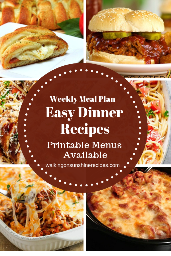 Easy Dinner Recipes are featured as part of our Weekly Meal Plan with printable menus available for you to customize for your family's dinner.