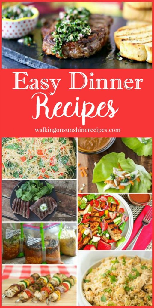 Easy Dinner Recipes featured on Walking on Sunshine.