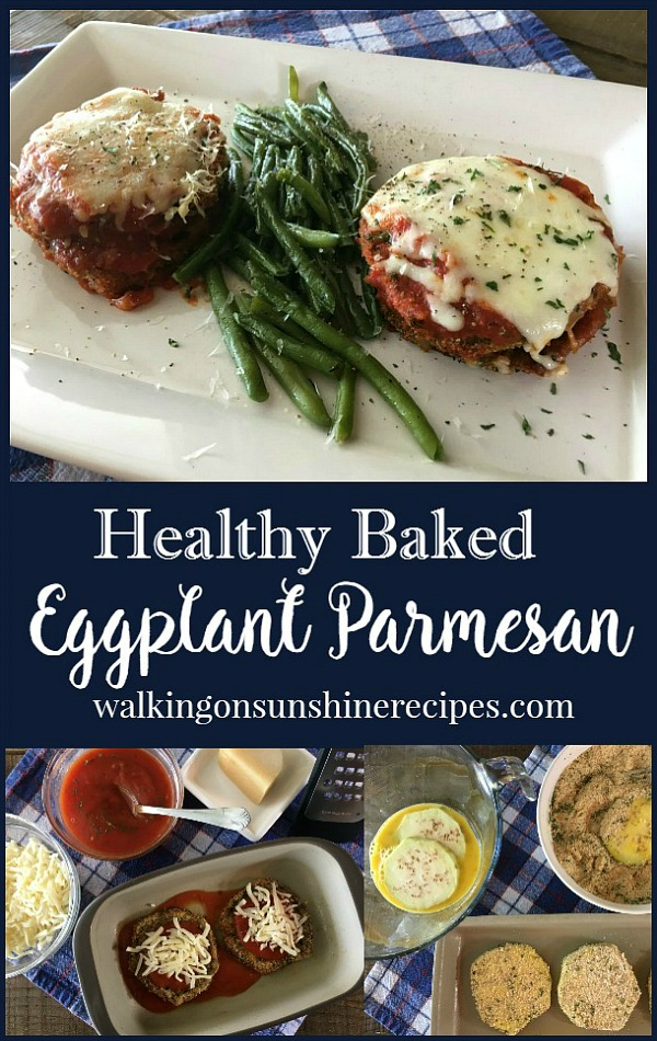 Healthy Baked Eggplant Parmesan shorter pin from Walking on Sunshine Recipes