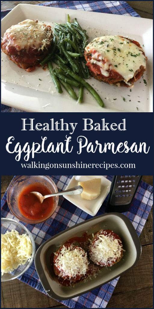 The Secret to Healthy Baked Eggplant Parmesan from Walking on Sunshine.
