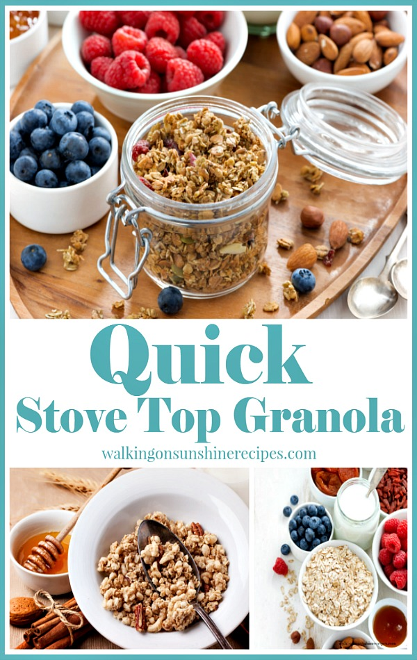 Quick Stove Top Granola Pinterest from Walking on Sunshine Recipes