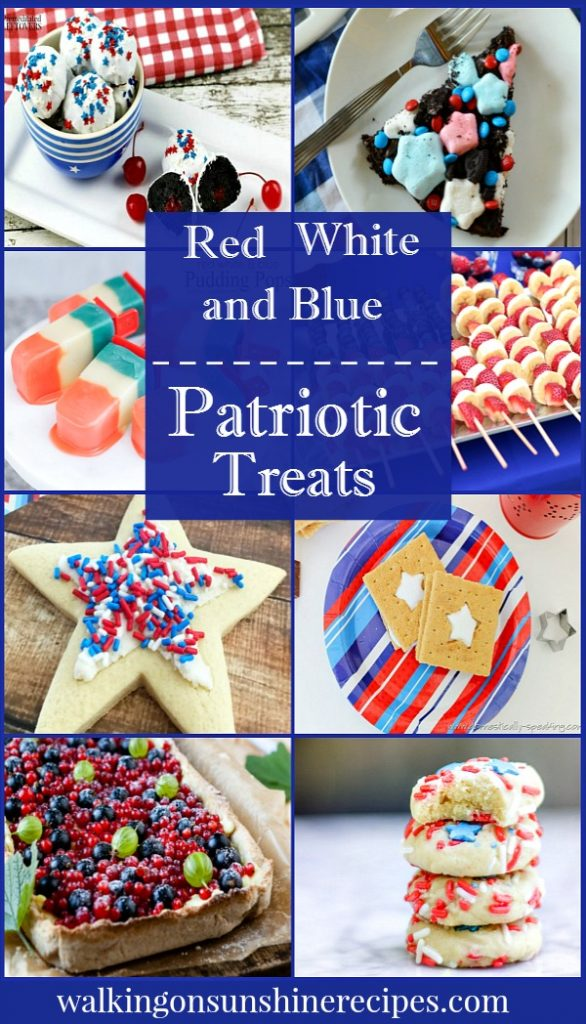 Red, White and Blue Patriotic Treats are featured this week with our Delicious Dishes Recipe Party from Walking on Sunshine.