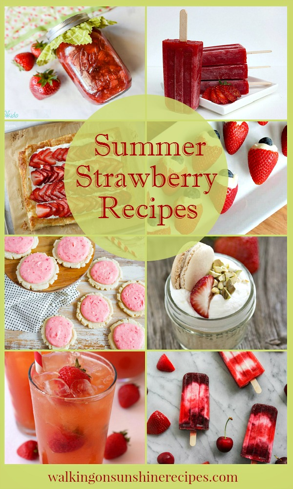 Delicious Dishes Recipe Party is featuring fresh picked summer strawberries this week from Walking on Sunshine.