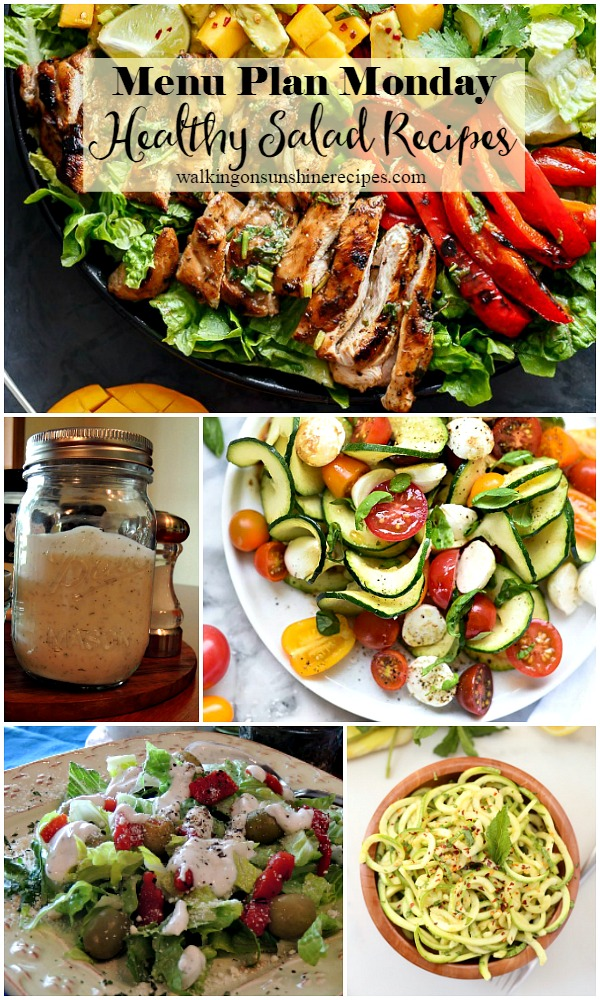 Healthy Salads for Dinner | Menu Plan Monday | Walking on Sunshine