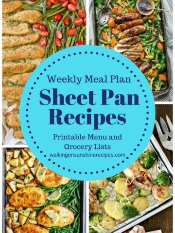 Sheet Pan Recipes - Weekly Meal Plan from Walking on Sunshine Recipes