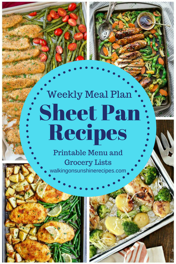 5 Delicious Sheet Pan Dinners are featured this week with our Weekly Meal Plan.
