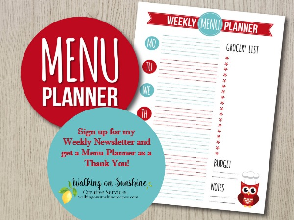 FREE printable menu planner available when you sign up for my weekly newsletter from Walking on Sunshine.