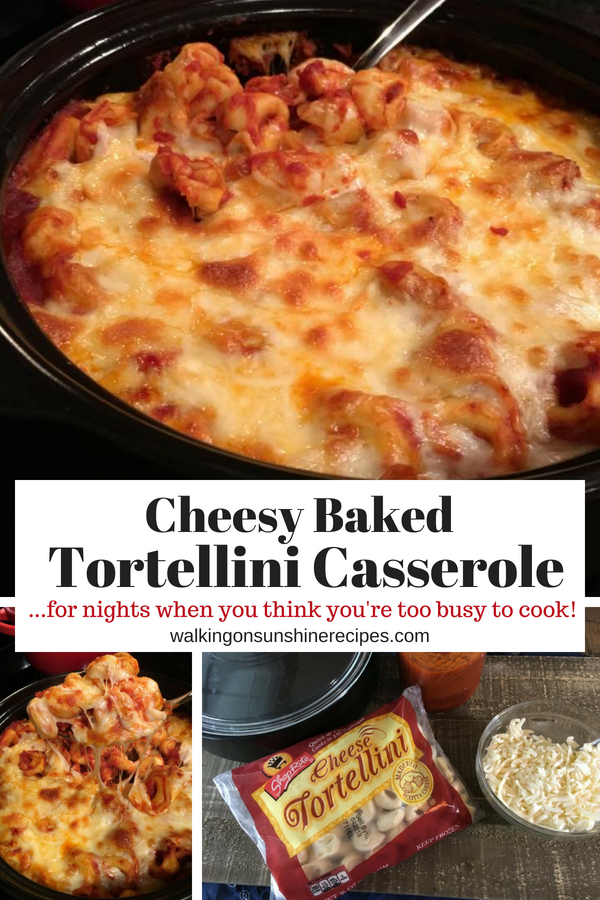 Easy and FAST Dinner Recipe | Cheesy Baked Tortellini | Walking on Sunshine