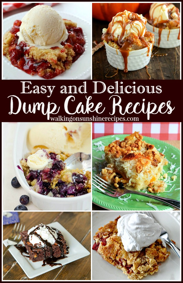 Easy and Delicious Dump Cake Recipes featured on Walking on Sunshine Recipes.
