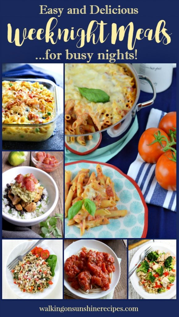 Easy and Delicious Weeknight Meals   Walking on Sunshine