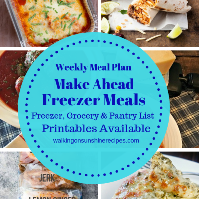 Weekly Meal Plan:  Make Ahead Freezer Meals for Dinner