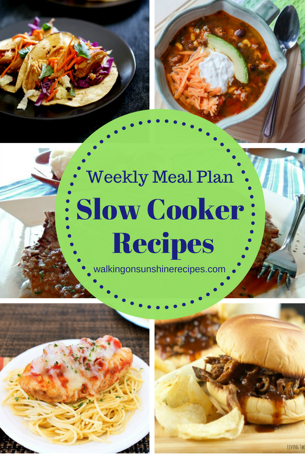 Slow cooker dinner recipes are featured this week for our Weekly Meal Plan.