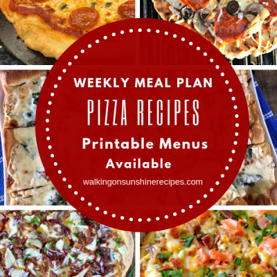 Weekly Meal Plan: Homemade Pizza Recipes