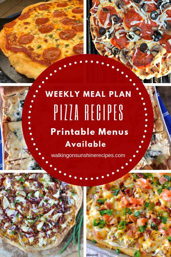 Homemade Pizza Recipes are featured as part of our Weekly Meal Plan.