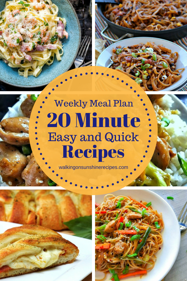 20 Minute Weeknight Meals that are easy and delicious for dinner this week with our Weekly Meal Plan from Walking on Sunshine Recipes.